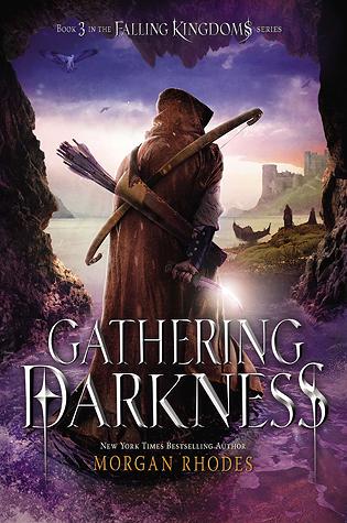 Gathering Darkness (Falling Kingdoms #3) by Morgan Rhodes