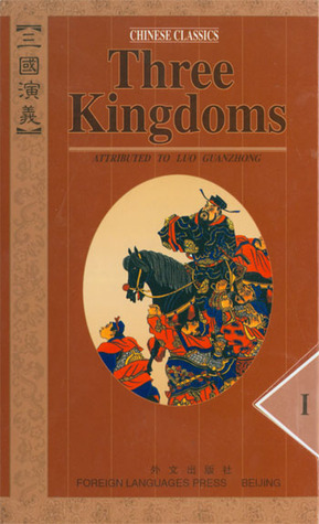 Three Kingdoms- Classic Novel (彩繪中國經典名著) by Luo Guanzhong, Moss Roberts (Translator)
